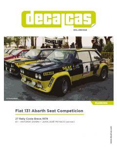 """DCLDEC025 Decalcas 1/24 Fiat 131 Abarth """"Seat Competicion"""" #1 Costa Brava Rally 1979"""