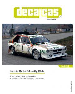 """DCLDEC034 Decalcas 1/24 Lancia Delta S4 """"Jolly Club Totip"""" #1 Rally 1000 Miglia 1986"""